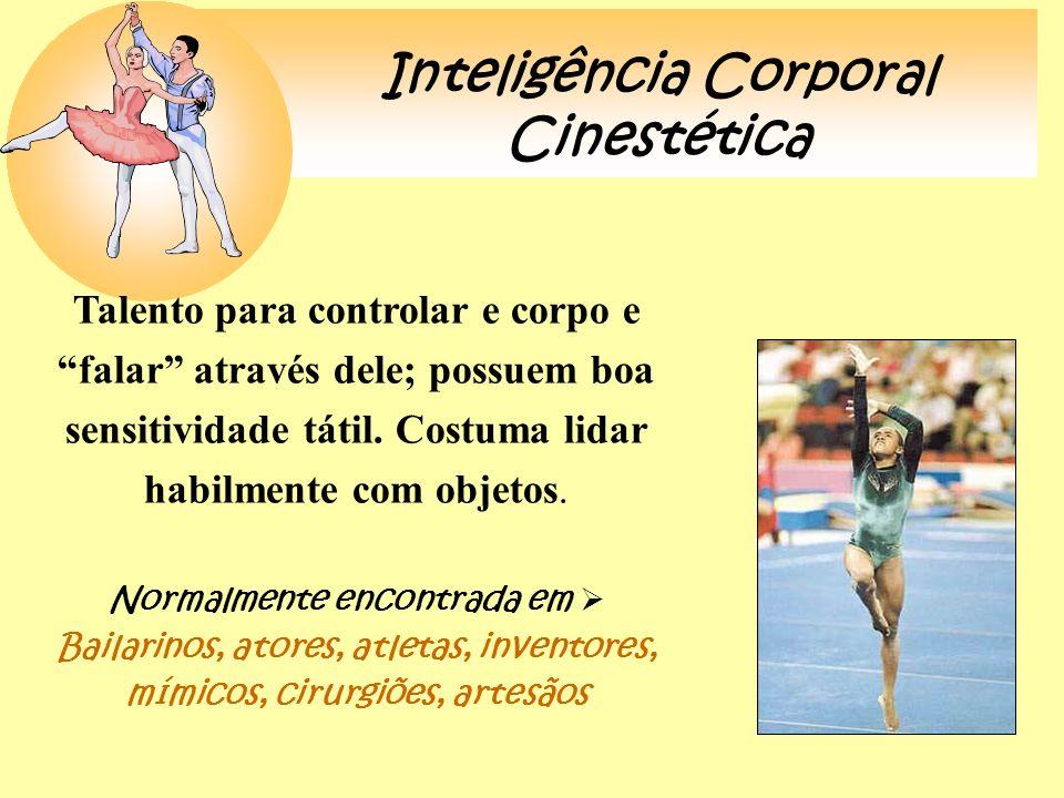 Inteligência Corporal Cinestética