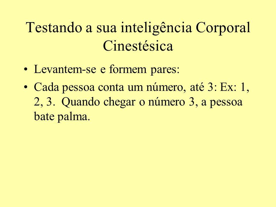 Testando a sua inteligência Corporal Cinestésica