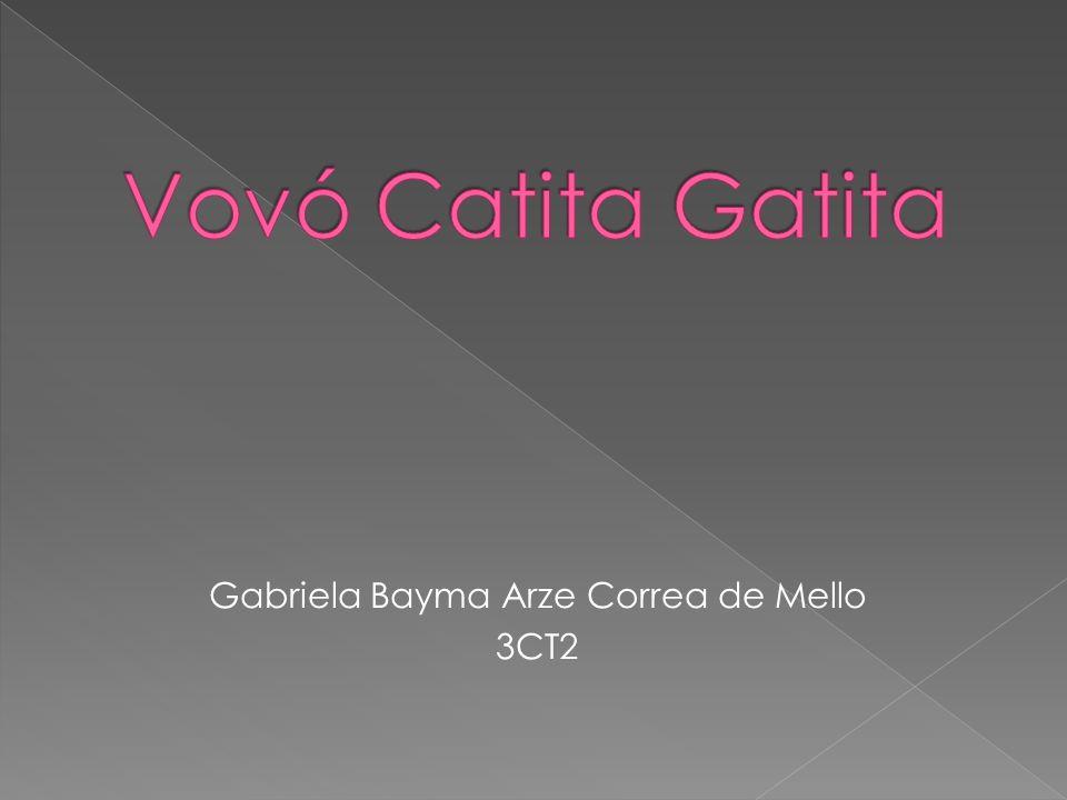 Gabriela Bayma Arze Correa de Mello 3CT2