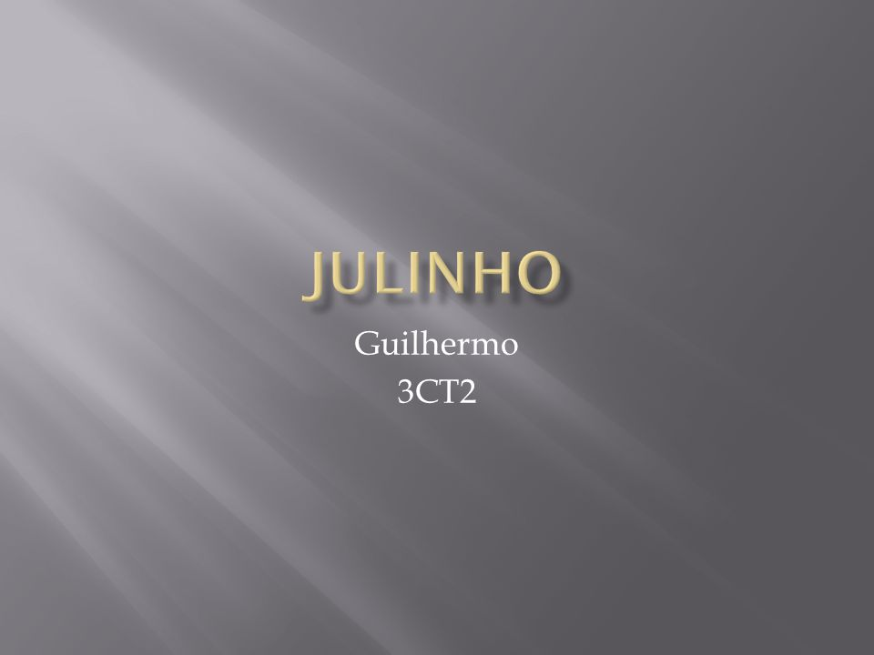 Julinho Guilhermo 3CT2