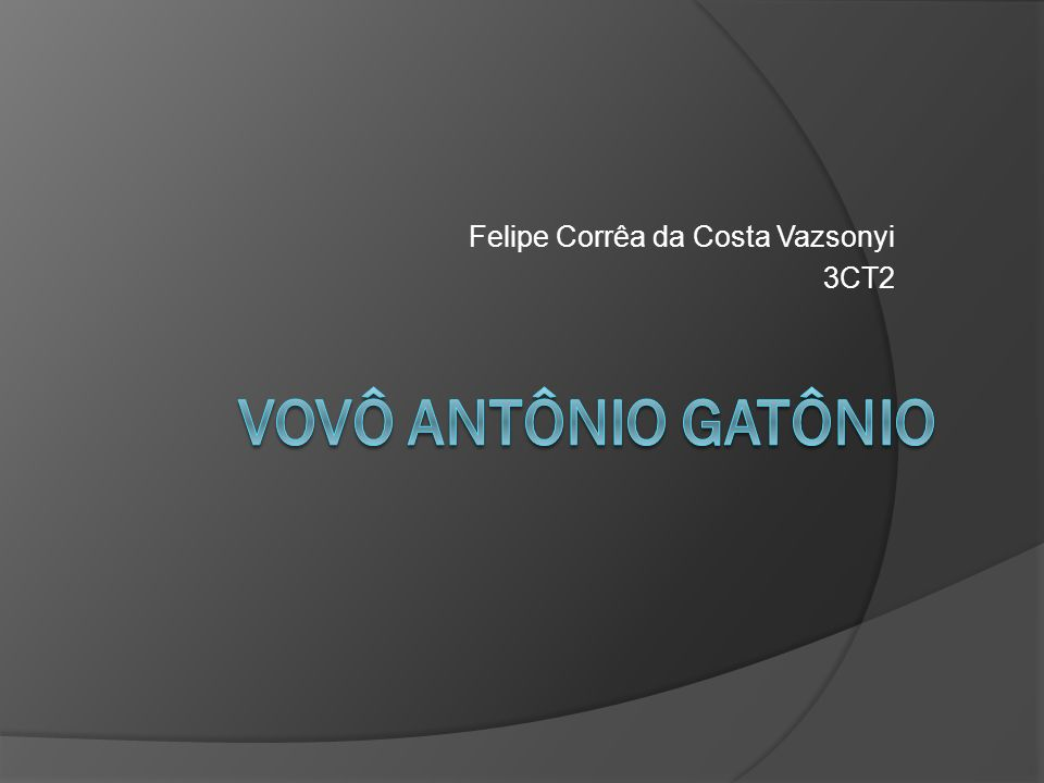 Felipe Corrêa da Costa Vazsonyi 3CT2