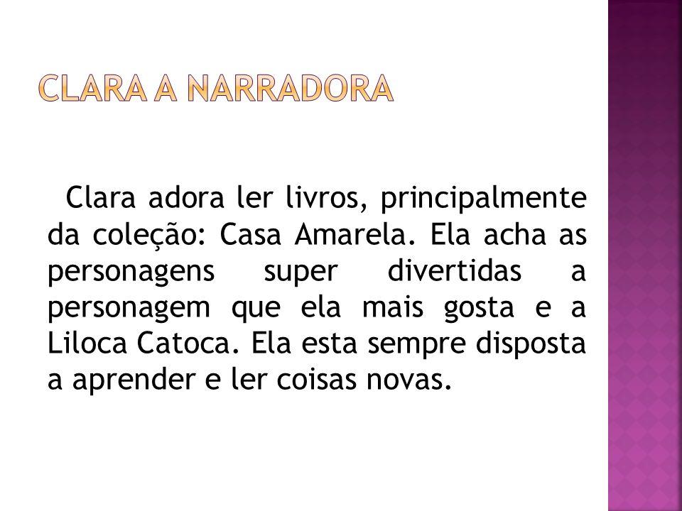 ClARA A NARRADORA