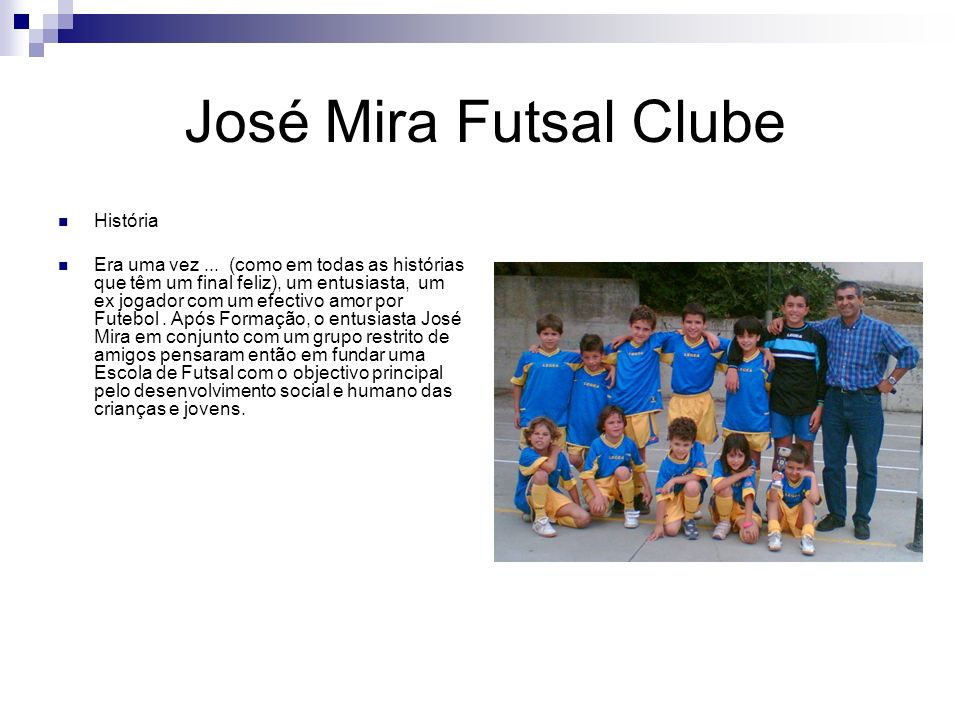 José Mira Futsal Clube História