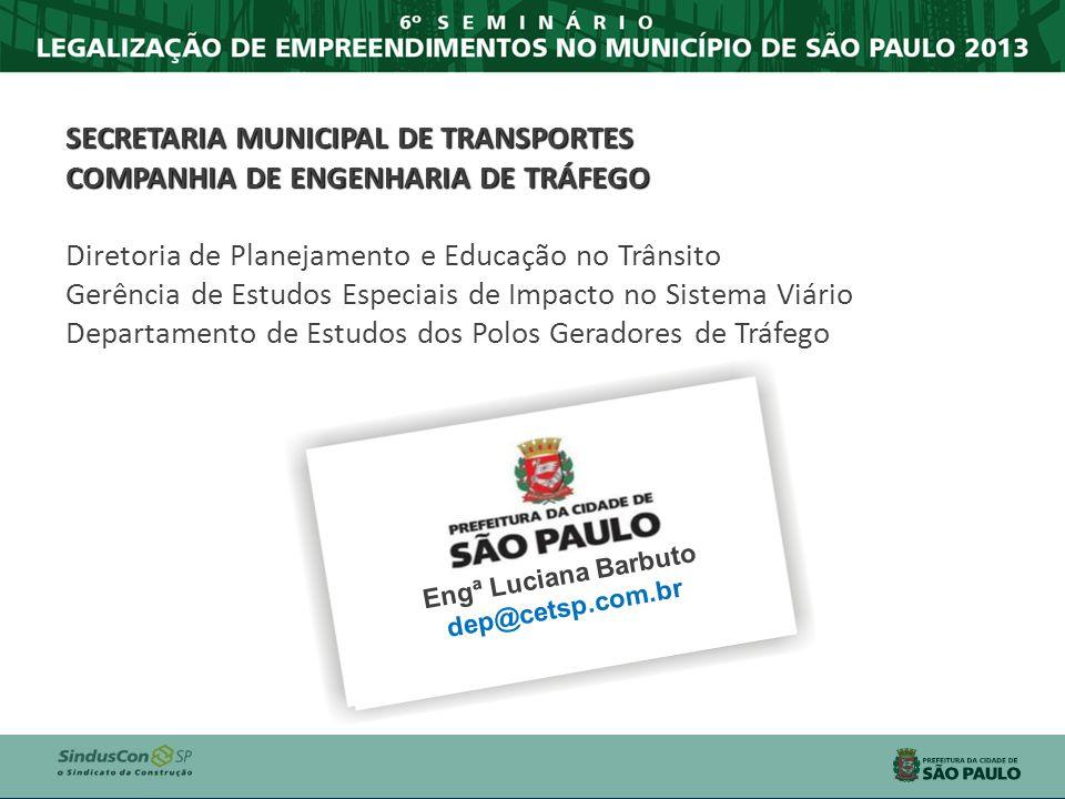 SECRETARIA MUNICIPAL DE TRANSPORTES COMPANHIA DE ENGENHARIA DE TRÁFEGO