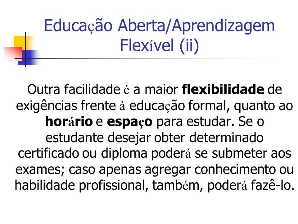 Educação Aberta/Aprendizagem Flexível (ii)