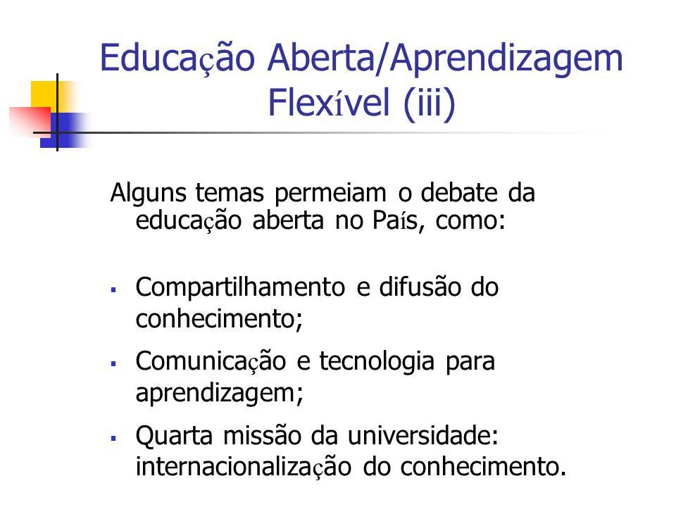 Educação Aberta/Aprendizagem Flexível (iii)