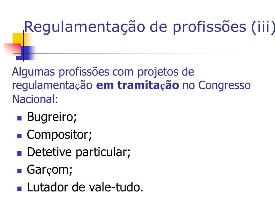 Regulamentação de profissões (iii)