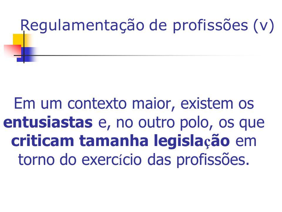 Regulamentação de profissões (v)