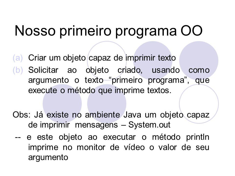 Nosso primeiro programa OO