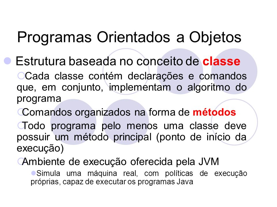 Programas Orientados a Objetos