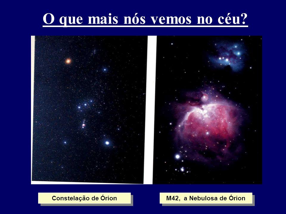 O que mais nós vemos no céu