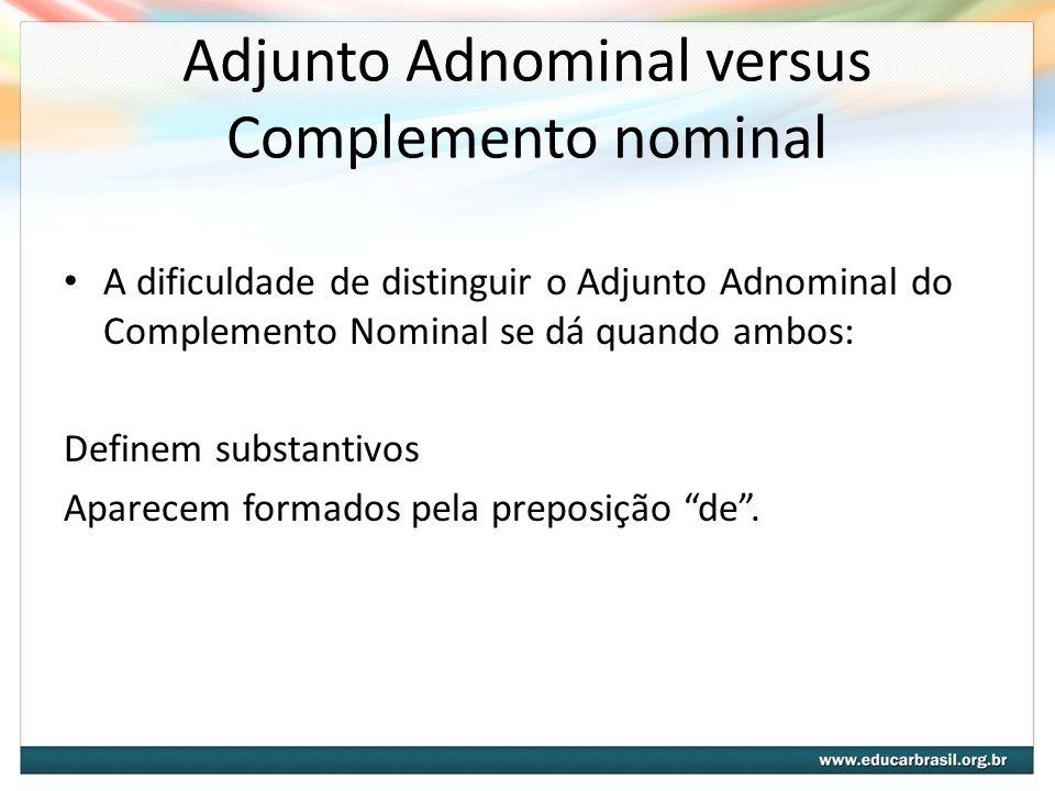 Adjunto Adnominal versus Complemento nominal