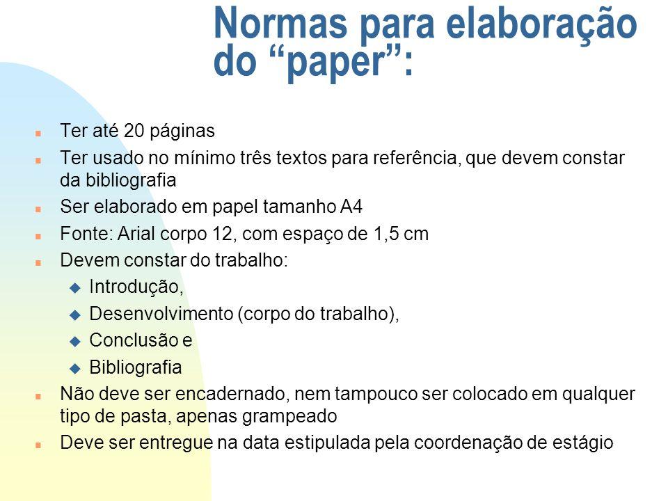 Normas para elaboração do paper :