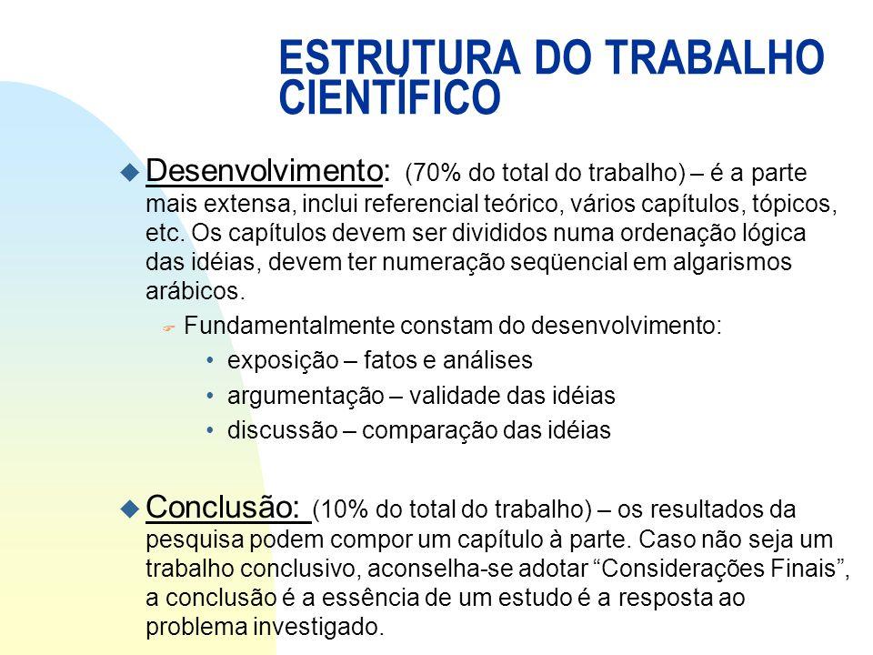ESTRUTURA DO TRABALHO CIENTÍFICO