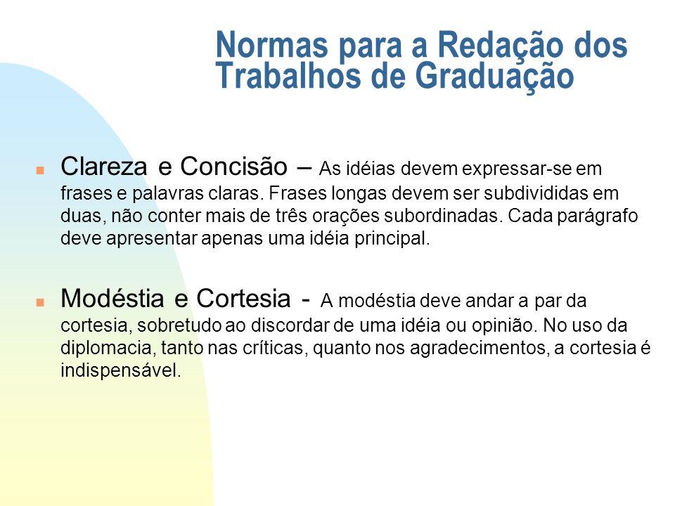 Normas para a Redação dos Trabalhos de Graduação