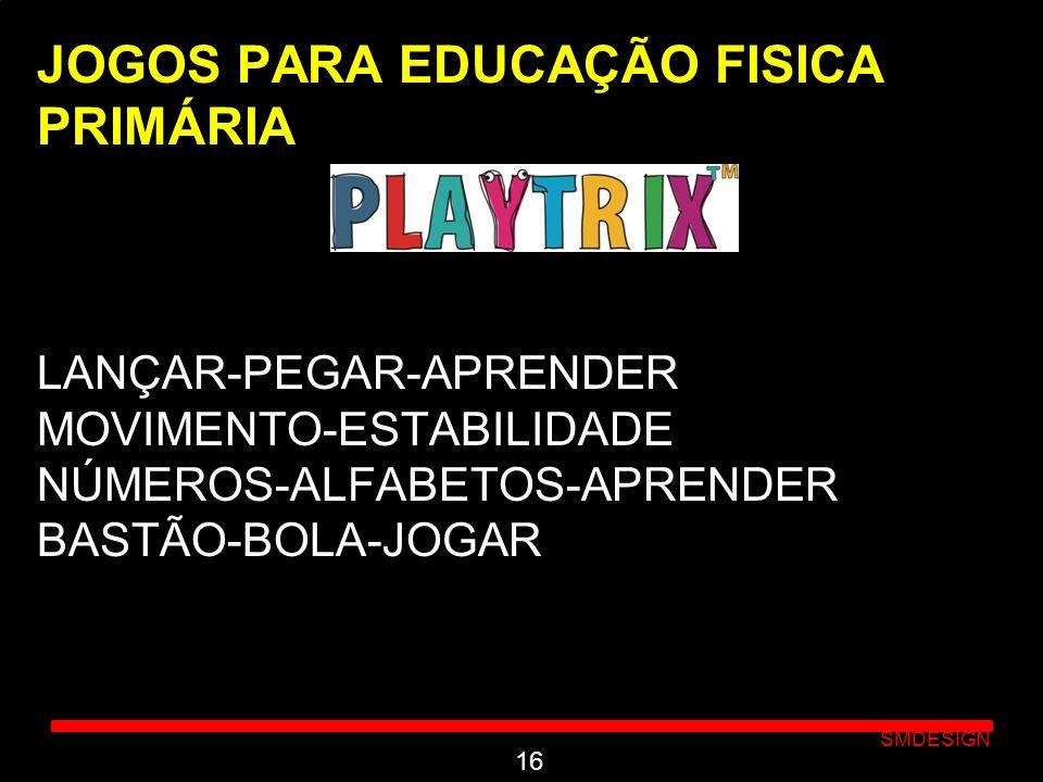 JOGOS PARA EDUCAÇÃO FISICA PRIMÁRIA LANÇAR-PEGAR-APRENDER MOVIMENTO-ESTABILIDADE NÚMEROS-ALFABETOS-APRENDER BASTÃO-BOLA-JOGAR
