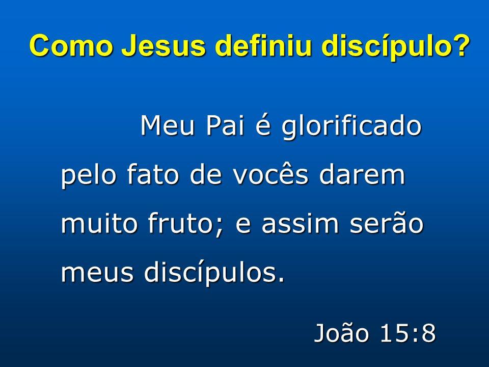 Como Jesus definiu discípulo
