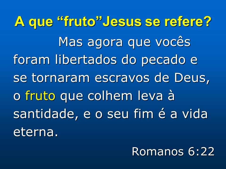 A que fruto Jesus se refere