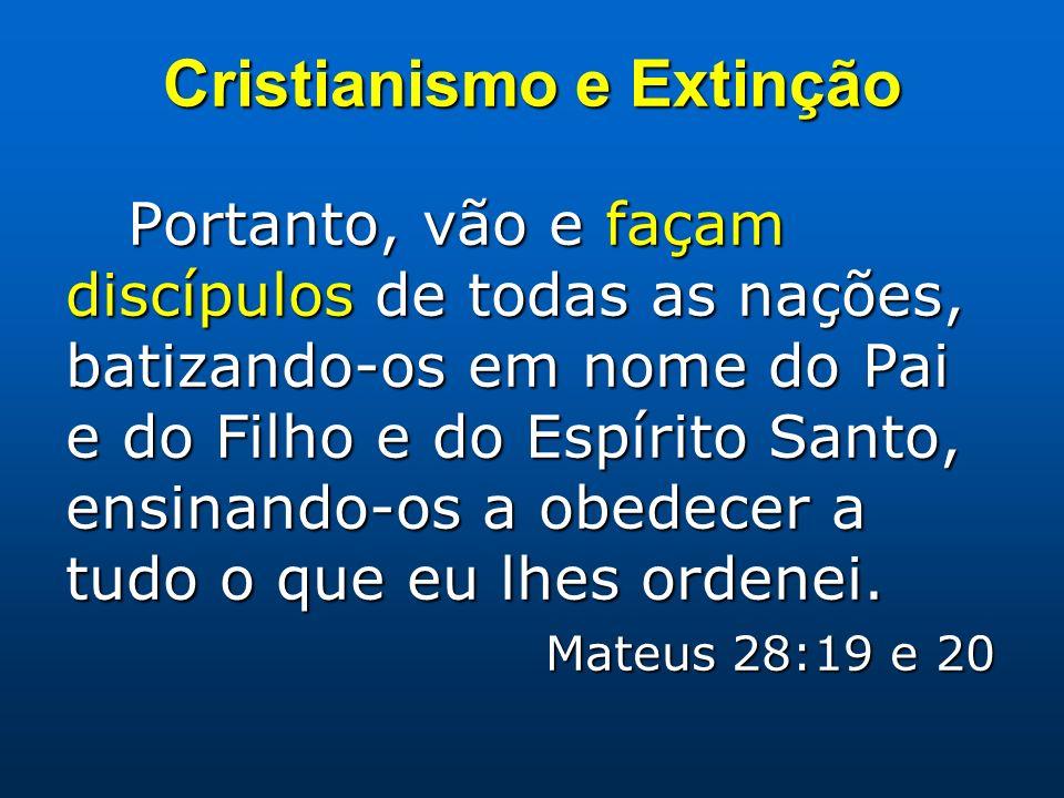 Cristianismo e Extinção
