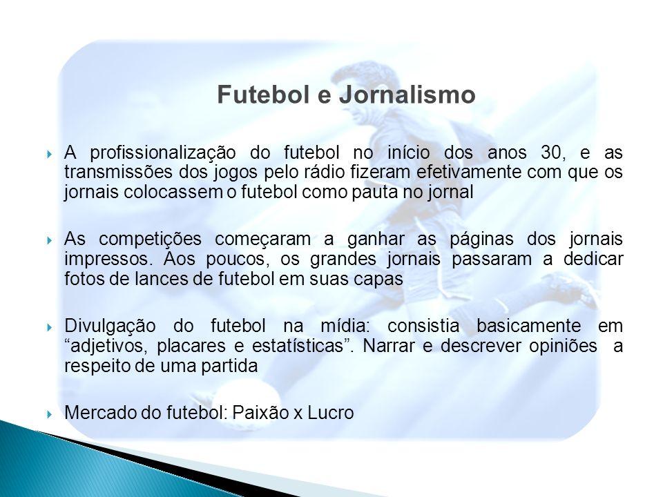 Futebol e Jornalismo