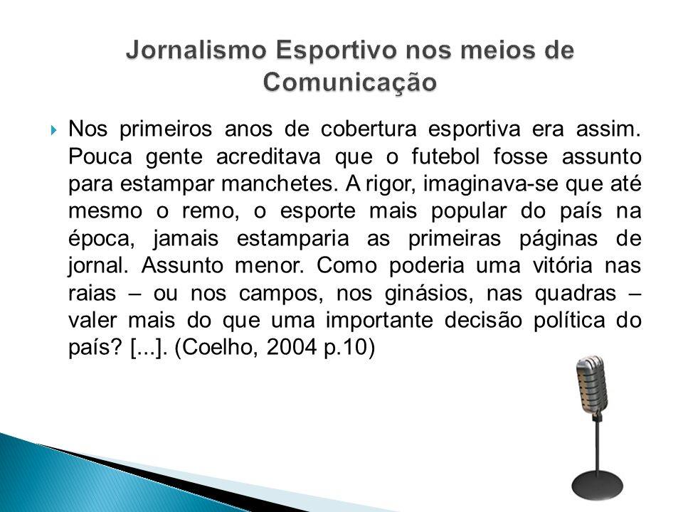 Jornalismo Esportivo nos meios de Comunicação