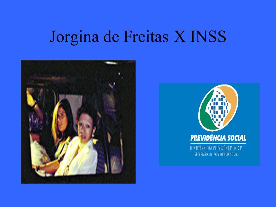 Jorgina de Freitas X INSS