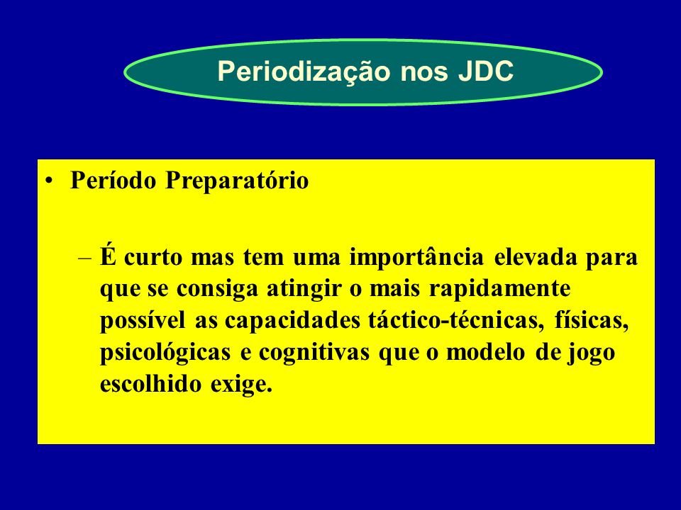 Periodização nos JDC Período Preparatório