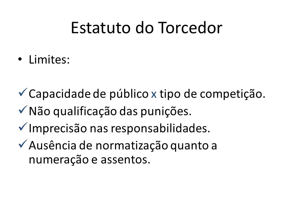 Estatuto do Torcedor Limites: