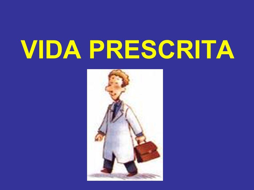 VIDA PRESCRITA