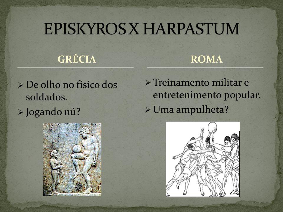 EPISKYROS X HARPASTUM GRÉCIA ROMA