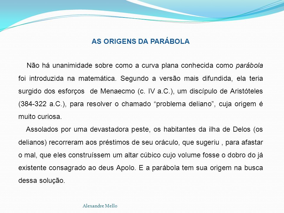 AS ORIGENS DA PARÁBOLA