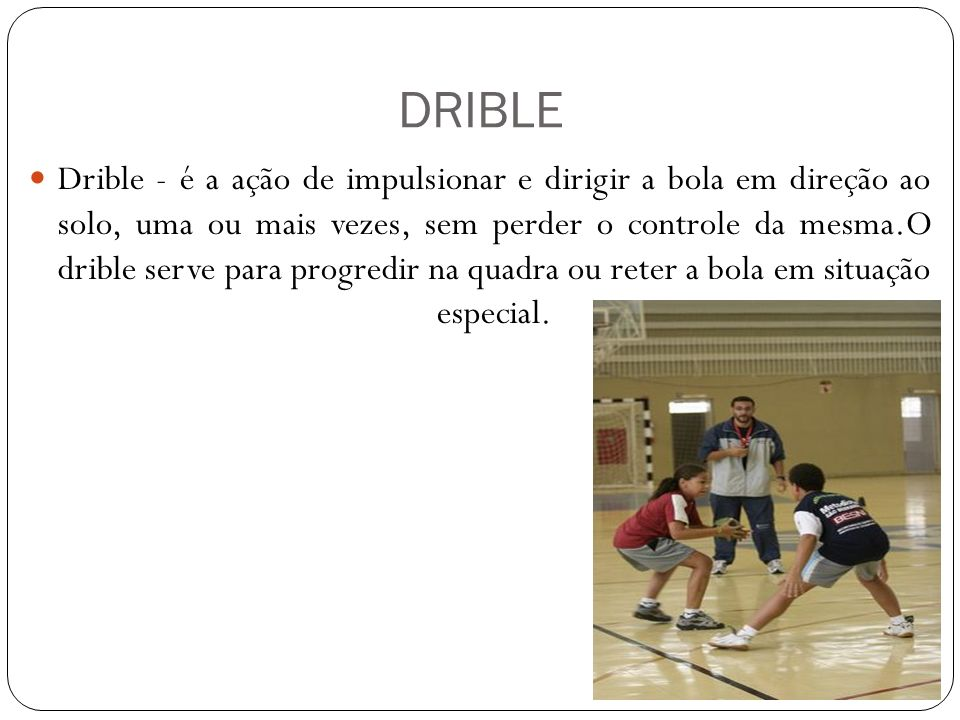 DRIBLE