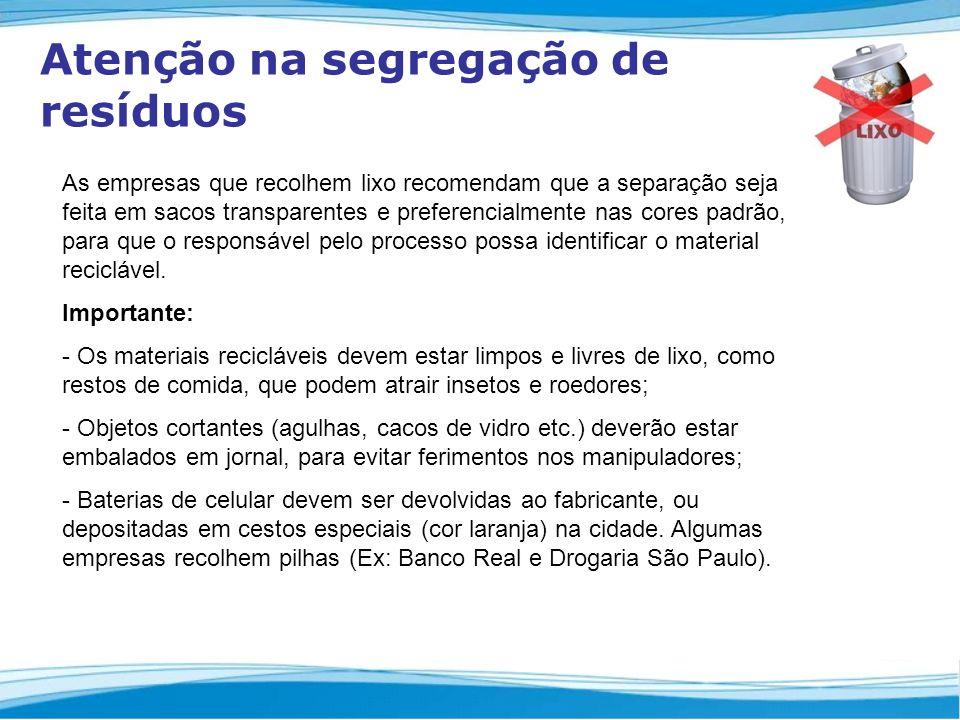 Atenção na segregação de resíduos