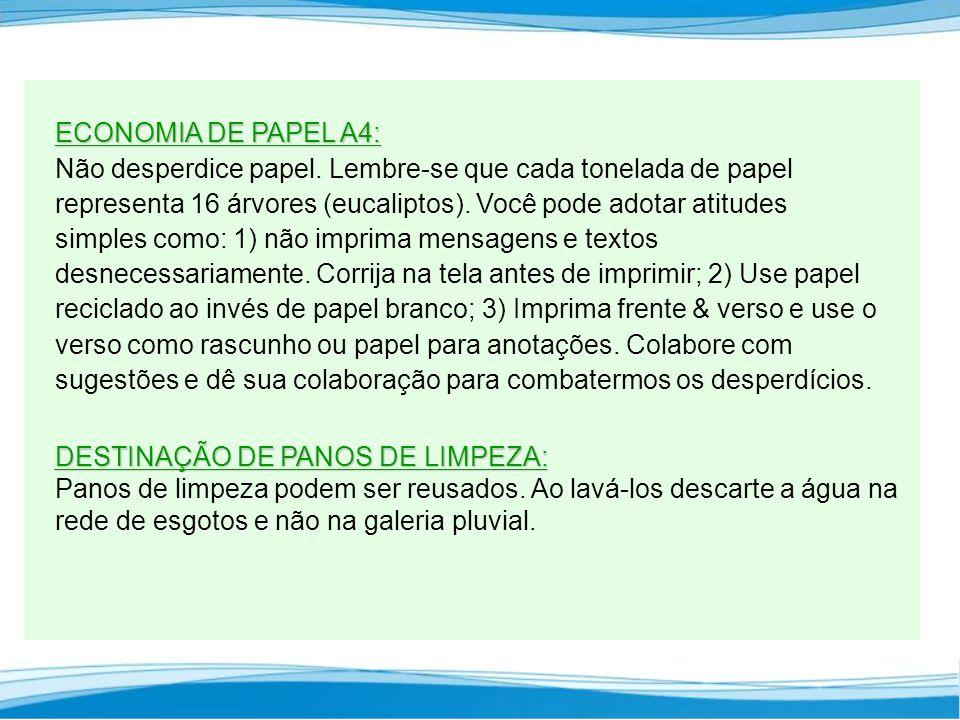 ECONOMIA DE PAPEL A4: Não desperdice papel