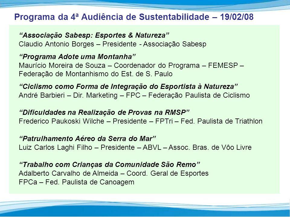 Programa da 4ª Audiência de Sustentabilidade – 19/02/08