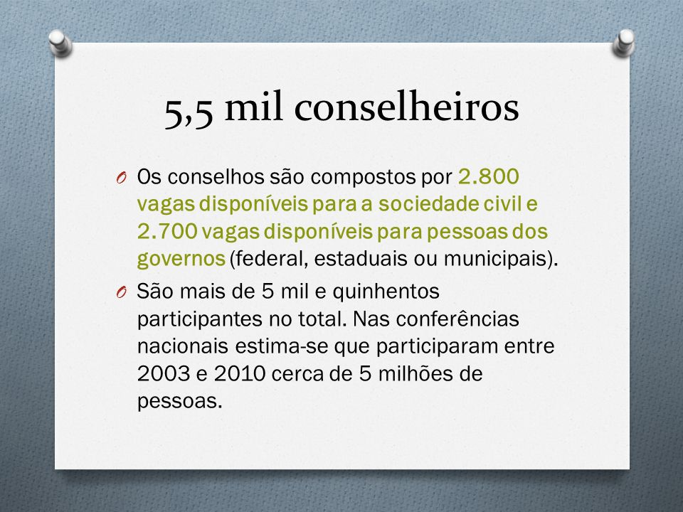 5,5 mil conselheiros