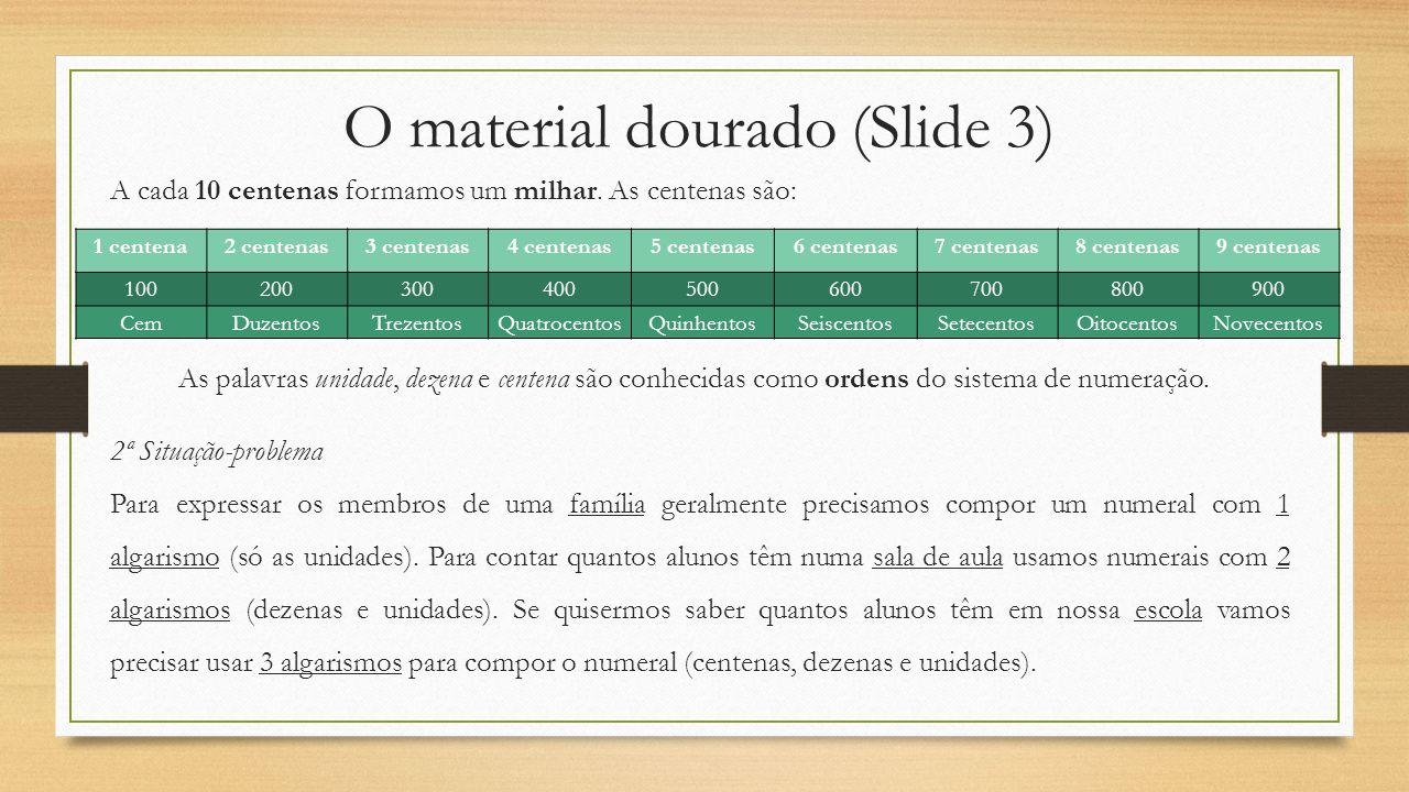 O material dourado (Slide 3)