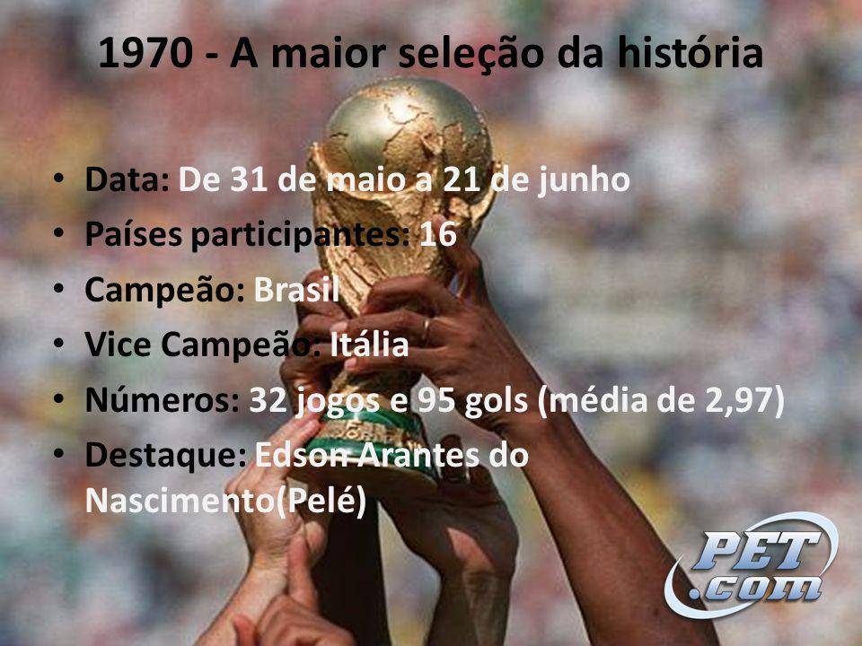 1970 - A maior seleção da história