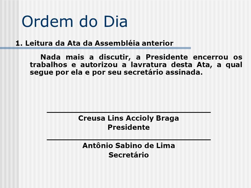 _________________________________ Creusa Lins Accioly Braga