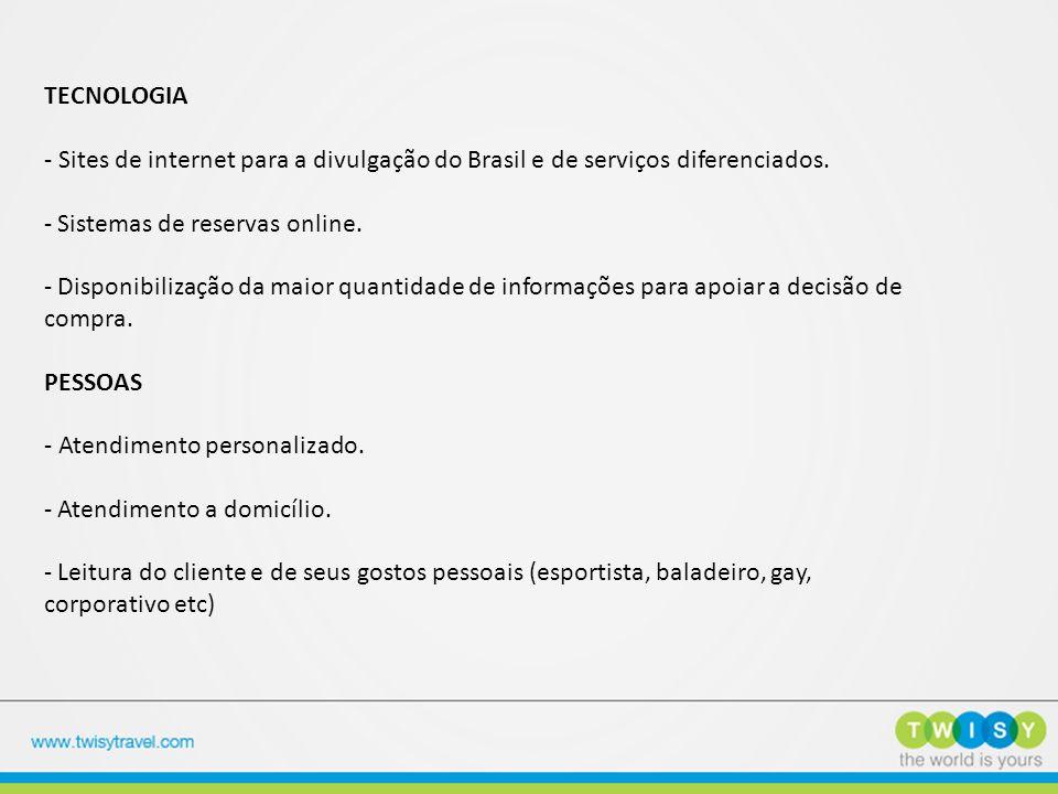 TECNOLOGIA - Sites de internet para a divulgação do Brasil e de serviços diferenciados. Sistemas de reservas online.