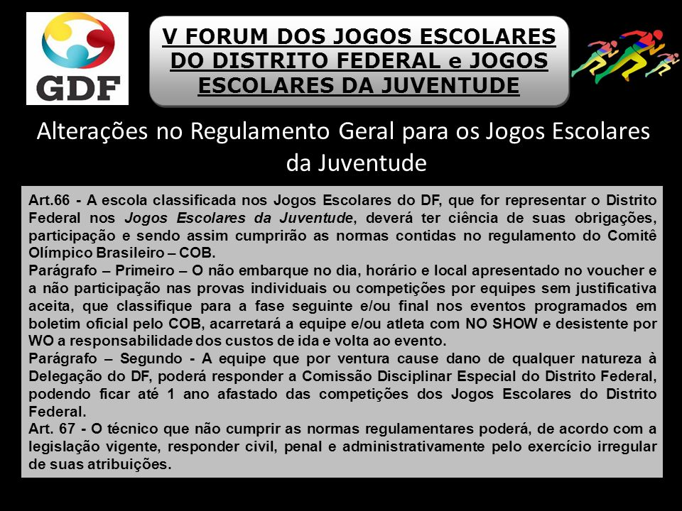 Alterações no Regulamento Geral para os Jogos Escolares da Juventude