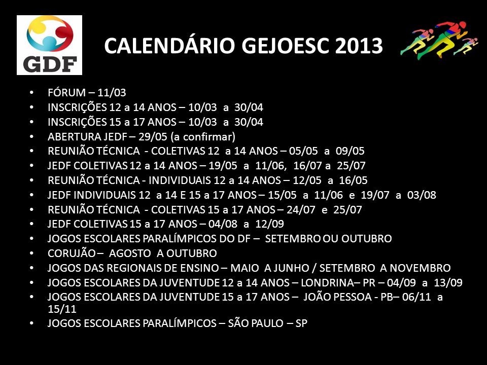 CALENDÁRIO GEJOESC 2013 FÓRUM – 11/03