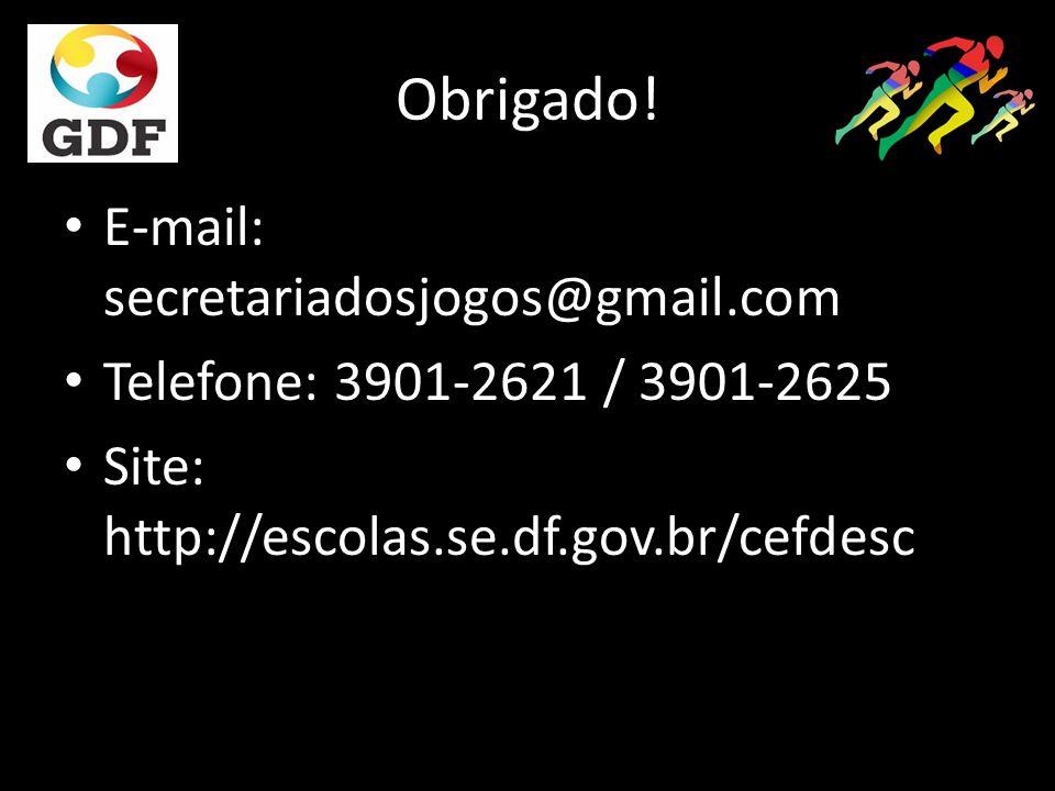 Obrigado! E-mail: secretariadosjogos@gmail.com