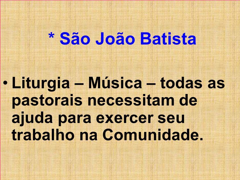 * São João Batista.