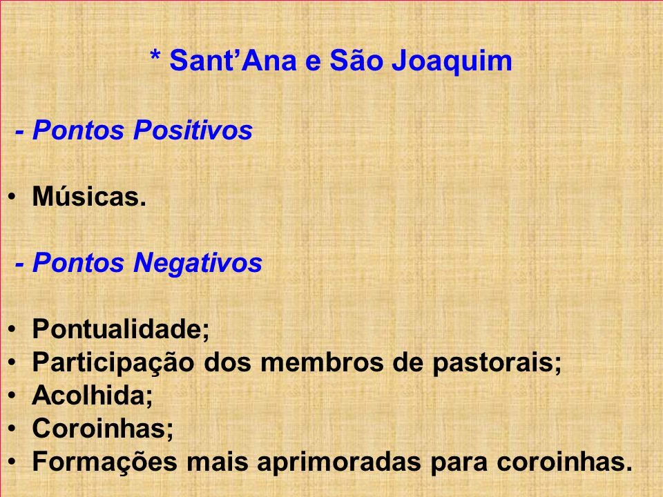 * Sant'Ana e São Joaquim