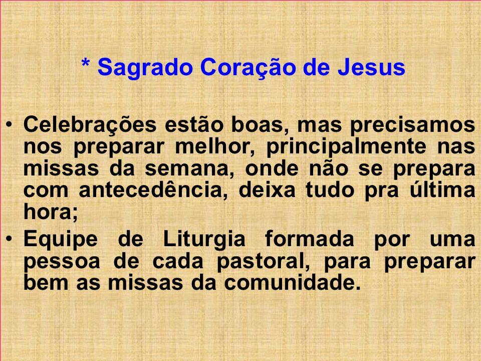* Sagrado Coração de Jesus