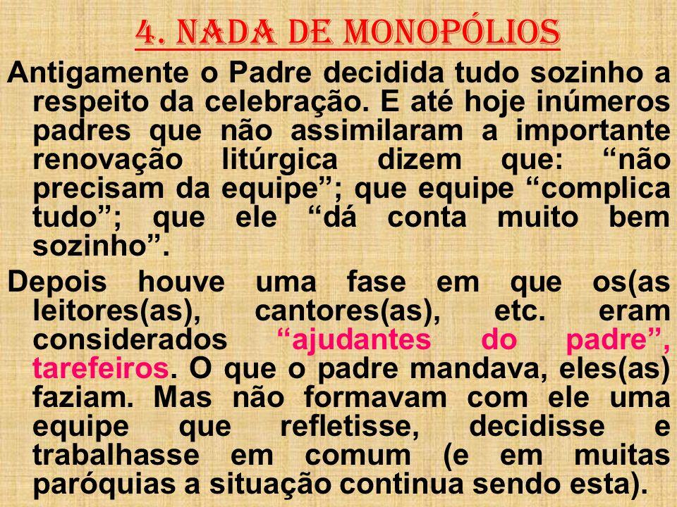 4. NADA DE MONOPÓLIOS
