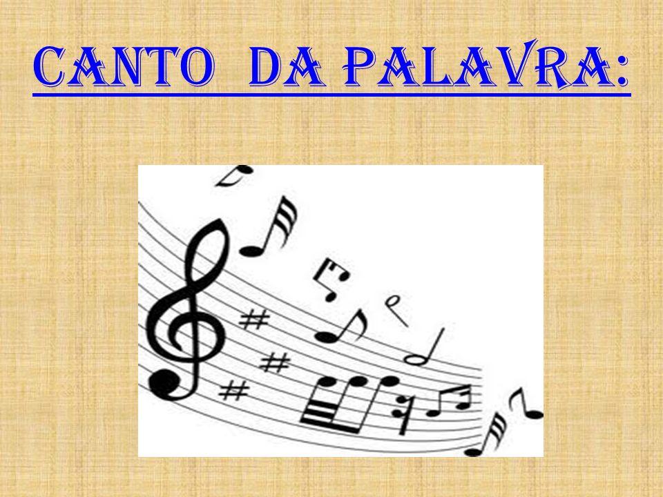 CANTO DA PALAVRA:
