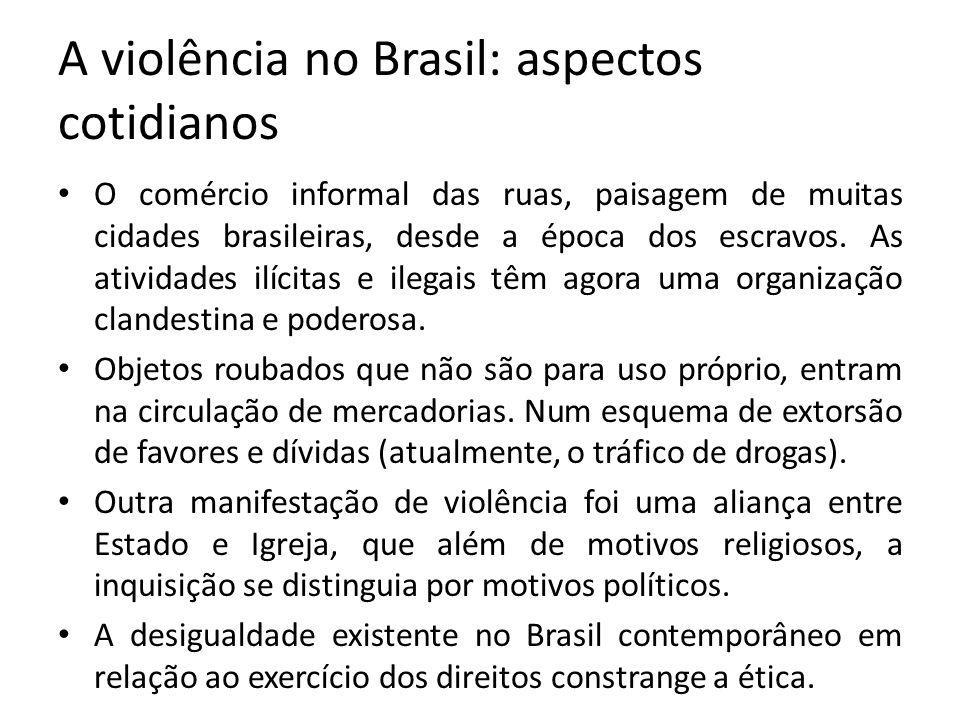 A violência no Brasil: aspectos cotidianos