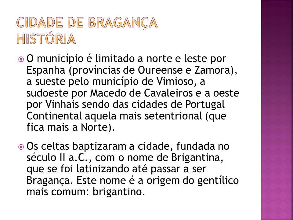 CIDADE DE BRAGANÇA HISTÓRIA
